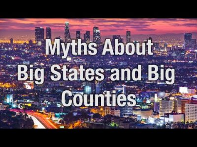 Myths About Big States and Big Counties