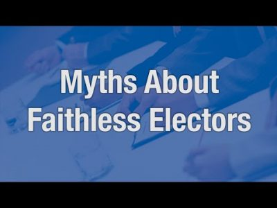 Myths About Faithless Electors