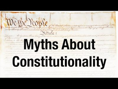 Myths About Constitutionality